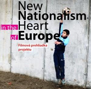 Nový nacionalizmus v srdci Európy